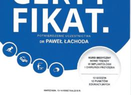 Certyfikat nowe trendy w implantologii i chirurgii przyzębia Dr Paweł Łachoda